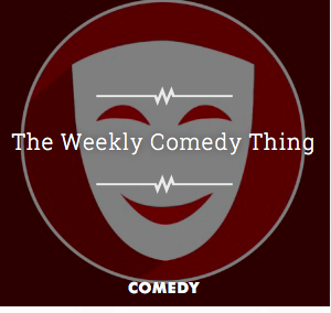 The Weekly Comedy Thing on Slacker Radio